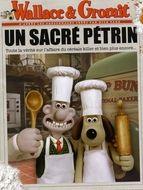Wallace and Gromit : Sacré pétrin