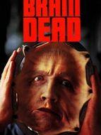 Brain dead / Sanglante paranoïa