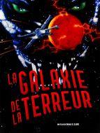 Galaxie de la terreur (La)