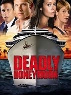 Deadly honeymoon : Lune de miel mortelle