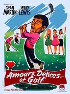 Amour, délices et golf