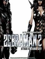 Zebraman 2 : Attack on Zebra City