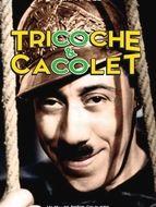 Tricoche et Cacolet