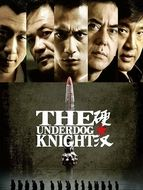 Underdog knight (The)