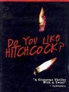 Aimez-vous Hitchcock ?