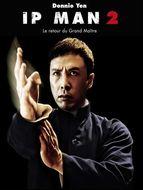 Ip Man 2 - Le retour du grand maître