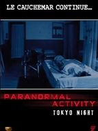 Paranormal Activity 2 : Tokyo night