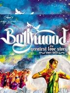 Bollywood, the greatest love story ever told