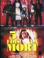 Cinq fois la mort