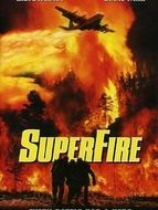 Superfire : l'enfer des flammes
