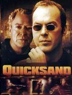 Quicksand (Sables mouvants)