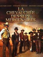 Chevauchée des sept mercenaires (La)