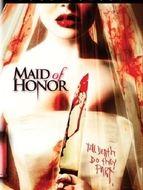 Maid of honor / Péril à domicile