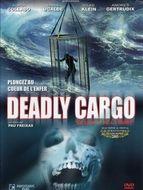 Cargo de la mort (Le) / Deadly cargo