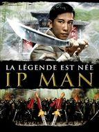 Ip Man - La légende est née