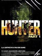 Chasseurs (Les) / Hunters / Hunter Part 1