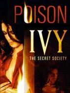 Poison Ivy : The secret society