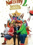 Nativity 2 : Danger in the manger !