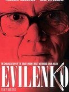 Evilenko ; Le monstre de Rostov