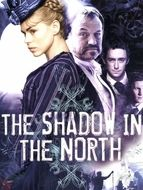 Shadow in the north (The)