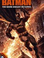 Batman : The Dark Knight Returns - Partie 2
