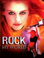 Rock my world / Au coeur du rock / Rock save the Queen