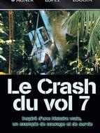 Crash du vol 7 (Le)