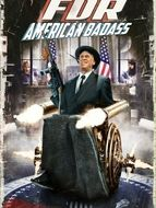 FDR : American Badass !