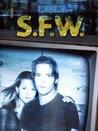 S.F.W. : So Fucking What (Rien à b...)