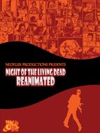 Night of the living dead : Reanimated