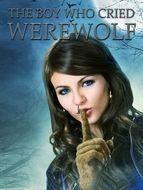 Boy who cried werewolf (The)