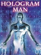 Hologram man / Cyber killer