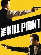 The Kill Point : dans la ligne de mire