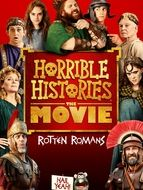 Horrible Histories : The Movie - Rotten Romans