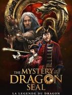 The mystery of the dragon seal - la Légende du dragon