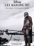 Disney, Les Making-of : The Mandalorian