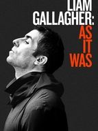 Liam Gallagher : As It Was