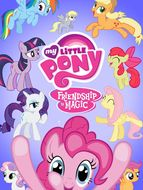 My Little Pony : Les amies, c'est magique