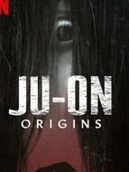 Ju-On : Origins