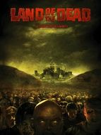Land of the Dead : Le Territoire des morts