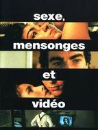 Sexe, mensonges et vidéos
