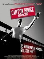 Carton rouge - Mean machine