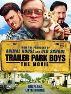 Trailer Park Boys : The Movie