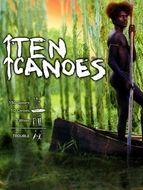 10 canoës 150 lances et 3 épouses