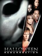 Halloween : Resurrection