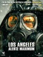 Los Angeles : Alerte maximum