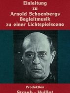 Introduction à la « Musique d'accompagnement pour une scène de film » de Arnold Schönberg