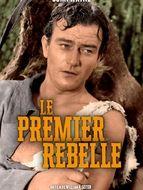 Le premier rebelle