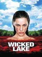 Maison du lac (La) - Wicked lake