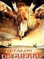 L'Etalon de guerre / Eagle's wing